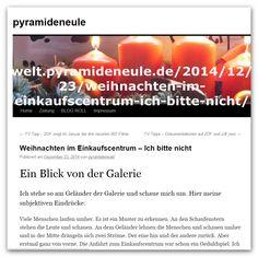 Blogbeitrag Pyramideneule -  http://welt.pyramideneule.de/2014/12/23/weihnachten-im-einkaufscentrum-ich-bitte-nicht/
