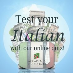 Test your Italian with our online quiz! #learnitalian with Studio Italia