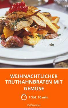 Weihnachtlicher Truthahnbraten mit Gemüse - smarter - Zeit: 1 Std. 10 Min. | eatsmarter.de