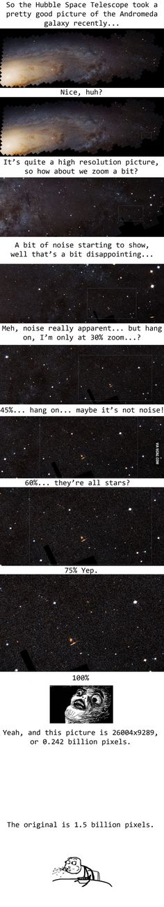 Makes you feel insignificant, doesn't it?