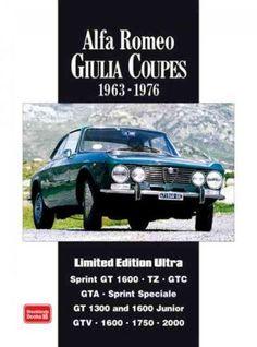 Alfa Romeo Giulia Coupes: Limited Edition Ultra 1963-1976