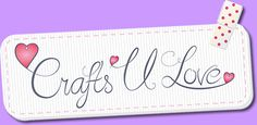Crafts U love, Suppliers of Card Making and Scrapbooking Materials