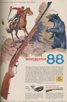 Vintage And Antique Guns, Ammo, Knives And Other Collectable Outdoor And Historical Items. Hunting Art, Hunting Rifles, Bear Hunting, Old Advertisements, Advertising, Lever Action, Shooting Guns, Airsoft Guns, Old Ads