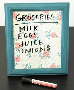 Picture frame dry erase board | http://www.hercampus.com/life/campus-life/15-easy-diy-projects-made-newbies
