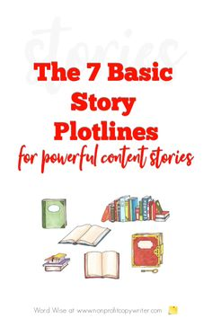 7 basic story plots to use in with Word Wise at Nonprofit Copywriter Easy Writing, Article Writing, Blog Writing, Writing Tips, Writing Websites, Blog Websites, Writing Resources, Professional Writing, Strategic Planning