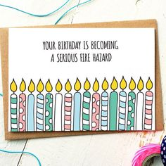 Funny Birthday Card - Funny Friend Card - Fireman Birthday - Birthday For Him - Birthday Funny - Candles - Older Brother - Older Sister by FinchandtheFallow on Etsy https://www.etsy.com/ie/listing/214044261/funny-birthday-card-funny-friend-card