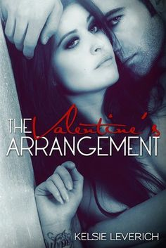 The Valentine's Arrangement by Kelsie Leverich.  Downloaded and ready to read :)  http://www.amazon.com/The-Valentines-Arrangement-ebook/dp/B00AVDYY1W/ref=sr_1_1?s=digital-text=UTF8=1360011175=1-1=kelsie+leverich