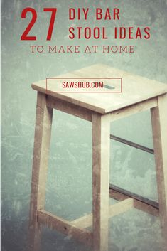 Our 26 favorite DIY bar stool ideas, plans, and tutorials. If you're looking for… Our 26 favorite DIY bar stool ideas, plans, and tutorials. If you're looking for a great home improvement project to up the look and feel of… Continue Reading → Diy Bar Stools, Outdoor Bar Stools, Diy Stool, Outdoor Bars, Pallet Furniture Plans, Pallet Furniture Designs, Bar Furniture, Furniture Projects, Woodworking Projects Diy