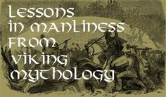 Odin - Lessons From Norse Mythology | The Art of Manliness