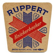 Hey its my last name........Ruppert Knickerbocker