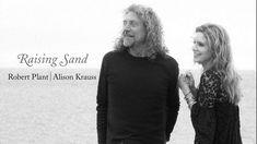 "Robert Plant & Alison Krauss - ""Your Long Journey                 beautiful duet/ beautiful song"