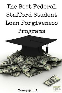 What are good Federal Stafford student loans forgiveness programs? There are a few and some that you need to know in order to save money on student loans. There are several instances where you may qualify for loan forgiveness of your federal Stafford Loan. What makes up a good student loan forgiveness programs?