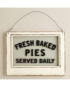 wall decor, glasses, kitchen signs, old windows, pies
