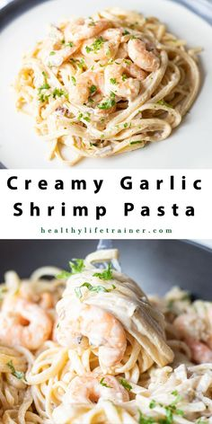 Creamy garlic shrimp pasta is a lovely family dinner that you can make in less than 30 minutes.