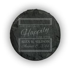 Round Slate Coasters (set of 4)  - And they lived happily ever after personalized