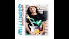 MISSINHO - MANDALA (Missinho) - Faixa do Cd Instrumental Guitarra Baiana...