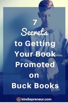 How To Get A Book Promotion On Buck Books | Sell More Books | Book Marketing | Market Your Book | Sell Ebooks | Buck Books | Book Bub | Book Promo Sites | Self-Publishing | Author | Writing Tips