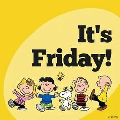 It's Friday quotes quote snoopy friday happy friday tgif peanuts days of the week friday quotes its friday