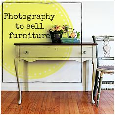 Use photography to help sell your painted furniture. Second Hand Furniture, Hand Painted Furniture, Flip Furniture, Refinished Furniture, Selling Furniture, Online Furniture, Furniture Websites, Arts And Crafts Furniture, Discount Furniture
