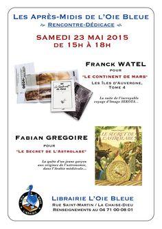 Rencontre dédicace à la librairie l'Oie Bleue - La Chaise-Dieu - samedi 23 mai 2015