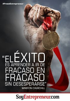 Frase de Winston Churchill, político y militar británico, acerca de la importancia de superar el fracaso para alcanzar el éxito.
