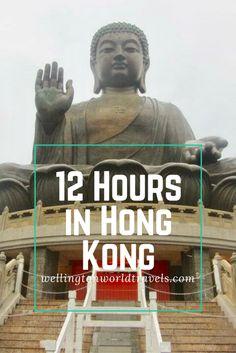 12 Hours in Hong Kong: The Big Buddha - WELLINGTON WORLD TRAVELS