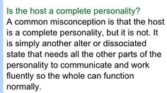 Is the host a full personality?  Dissociative Identity Disorder (DID), Multiple Personality Disorder (MPD)