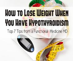 How to Lose Weight When You Have Hypothyroidism - Aviva Romm