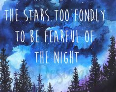 Art Print Digital I Have Loved the Stars Too by hairbrainedschemes