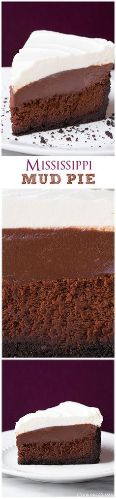 Mississippi Mud Pie ~ this pie is seriously dreamy!! Four layers of total deliciousness!