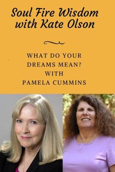 Soul Fire Wisdom radio show on dream meanings with Kate Olson and Pamela Cummins #dreaminterpretation #dreammeanings #pamelacummins #radioshow Spiritual Practices, Spiritual Growth, Recurring Dreams, Dream Symbols, Dream Meanings, Dream Interpretation, Meditation For Beginners, Law Of Attraction Tips, Positive Living