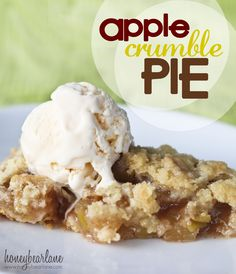 Apple Crumble Pie--a no fail apple pie recipe!  my husband LOVES this and he normally hates pies.  from www.honeybearlane.com