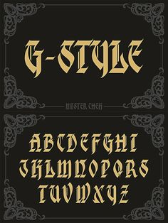 G-Style. Fonts. $17.00 Lettering Fonts Design, Graffiti Lettering Alphabet, Tattoo Fonts Alphabet, Tattoo Lettering Styles, Chicano Lettering, Types Of Lettering, Calligraphy Fonts, Typography Fonts, Cursive Fonts