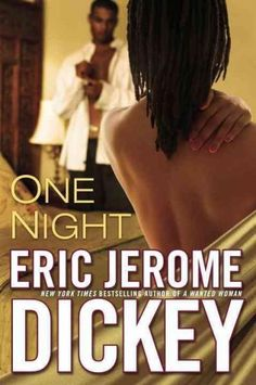 From New York Times bestselling author Eric Jerome Dickey, a pair of strangers has twelve hours to relish the night of their lives in a novel that has taken the anonymous one-night-stand relationship