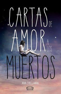 """""""Cartas de amor a los muertos"""", un libro APASIONANTE!!"""