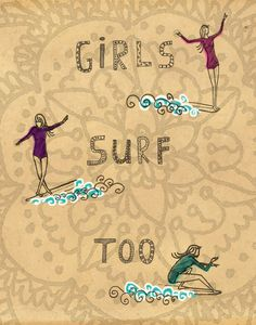 Girls Surf Too - ink, watercolour  collage illustration print on archival paper. $23.48, via Etsy.