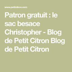 Patron gratuit : le sac besace Christopher - Blog de Petit Citron Blog de Petit Citron
