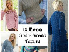10 Free Crochet Sweater Patterns - Brace yourselves.. sweater season is coming!