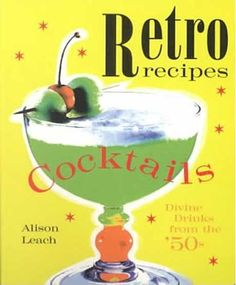 Retro Cocktail Recipes...