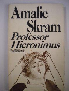 Professor Hieronimus (Amalie Skram)