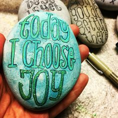 Today I choose joy, by Lene Mortensen