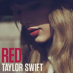 Taylor Swift: Red - 2012.