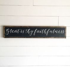 Great is Thy Faithfulness Scripture Sign