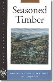 Seasoned Timber by Dorothy Canfield Fisher ****