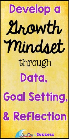 Growth mindset is easy to say. Helping students develop a growth mindset can be challenging. Let's start with data, goals, and reflection. T Tess, Growth Mindset Activities, Growth Mindset Lessons, Fixed Mindset, Change Mindset, Student Data, Student Goals, Student Voice, Leader In Me
