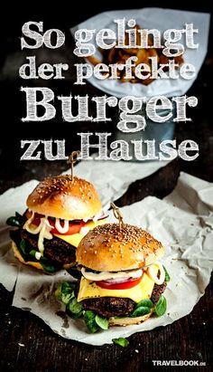 So gelingt der perfekte Burger auch zu Hause