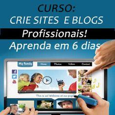 CURSO CRIAÇÃO DE BLOG - CURSO CRIAÇÃO DE SITE - CURSO CRIAÇÃO WEB - COMO CRIAR BLOG - COMO CRIAR SITE