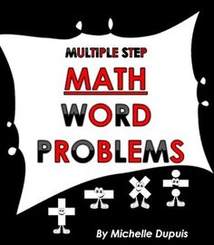 Math Word Problems: This set includes 40 multiple step word problems - Word problems can be a challenge for many kids. These Multi-Step Math Word Problems will save you valuable time. Math Teacher, Math Classroom, Teaching Math, Classroom Ideas, Teacher Stuff, Teaching Ideas, Math Strategies, Math Resources, 4th Grade Math