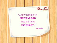 """#Quote for the Day !!! #mondaymotivation - """"An investment in knowledge pays the best interest """"."""