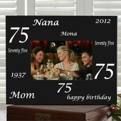 Personalized 75th Birthday Picture Frame - choose from 6 color schemes. A great way to showcase a favorite memory from the celebration!